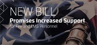 New Bill Promises Increased Support for Fire and EMS Personnel